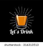 whiskey  drinking glass ... | Shutterstock .eps vector #316313513