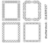 set of 4 frames are made of... | Shutterstock . vector #316509257
