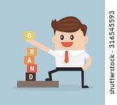 businessman is building brand ... | Shutterstock .eps vector #316545593