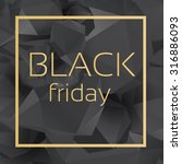 black friday crystal banner... | Shutterstock .eps vector #316886093