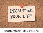 declutter your life   Shutterstock . vector #317143673