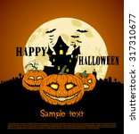 happy halloween  | Shutterstock .eps vector #317310677