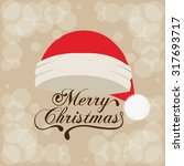 merry christmas concept with... | Shutterstock .eps vector #317693717