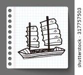 boat doodle | Shutterstock . vector #317757503