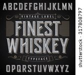 whiskey label font and sample... | Shutterstock .eps vector #317808797