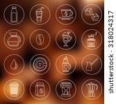 coffee hot drink outline icons... | Shutterstock . vector #318024317