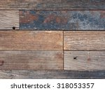 old wooden fence background  | Shutterstock . vector #318053357