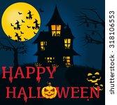 halloween background. vector... | Shutterstock .eps vector #318106553