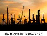 silhouette of oil refinery...   Shutterstock . vector #318138437