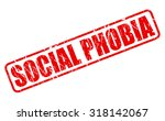 social phobia red stamp text on ... | Shutterstock .eps vector #318142067