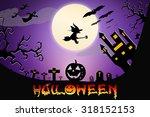 halloween design background...   Shutterstock . vector #318152153