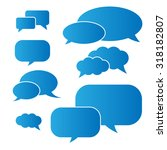 set of speech bubbles. | Shutterstock .eps vector #318182807