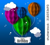 birthday card with balloons in... | Shutterstock .eps vector #318353693
