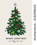 christmas tree. vector vintage... | Shutterstock .eps vector #318398633