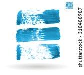 brush stroke and texture.... | Shutterstock .eps vector #318488987