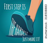 Foot Making Step. First Step I...
