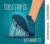 Foot Making Step. First Step I...