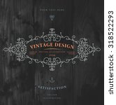 vintage frame for luxury logos  ... | Shutterstock .eps vector #318522293