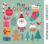 christmas set of hand drawing... | Shutterstock .eps vector #318532517