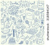 hand drawn doodle food set.... | Shutterstock .eps vector #318584147