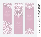 set of elegant cards with lace... | Shutterstock .eps vector #318605183