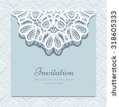 elegant greeting card with lace ... | Shutterstock .eps vector #318605333