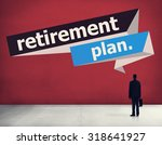 retirement plan retirement... | Shutterstock . vector #318641927