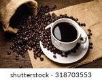 black roasted arabica coffee... | Shutterstock . vector #318703553