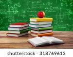 3d books and apple  school... | Shutterstock . vector #318769613