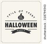 halloween pumpkin symbol and... | Shutterstock .eps vector #318794543