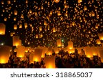 flying sky lantern on yeepeng... | Shutterstock . vector #318865037
