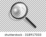 transparency magnifying glass | Shutterstock .eps vector #318917033