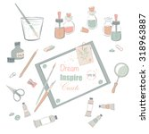 collection of art supplies for... | Shutterstock .eps vector #318963887