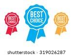best choice ribbons | Shutterstock .eps vector #319026287