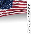 usa flag  american background ... | Shutterstock . vector #319033853