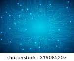 technological vector background ... | Shutterstock .eps vector #319085207