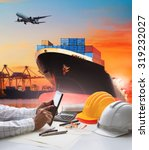 working man and container ship... | Shutterstock . vector #319232027