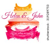 watercolor save the date card.... | Shutterstock .eps vector #319289753
