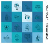 school and education icon set.... | Shutterstock . vector #319387907