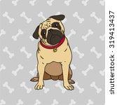 vector handdrawn pen pug dog... | Shutterstock .eps vector #319413437