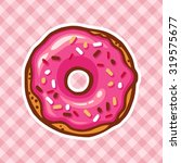 sweet donut card with pink... | Shutterstock .eps vector #319575677