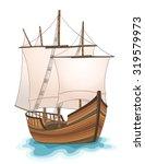 wooden ship illustration. vector   Shutterstock .eps vector #319579973