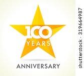 100 years old celebrating star...   Shutterstock .eps vector #319664987