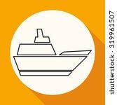 ship icon | Shutterstock . vector #319961507