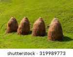 Traditional Haystacks From A...