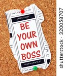 be your own boss in red text on ... | Shutterstock . vector #320058707