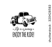 life is a journey  enjoy the... | Shutterstock .eps vector #320428583