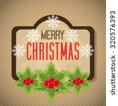 merry christmas and happy new... | Shutterstock .eps vector #320576393