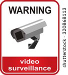 Video Surveillance Sign. Cctv...