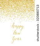 new year card or invitation... | Shutterstock . vector #320880713